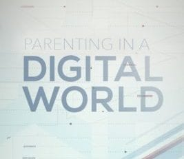 New Bible Study, Parenting in a Digital Age